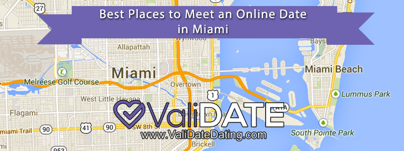 Image of a Miami map that reads Best Places to Meet an Online Date in Miami