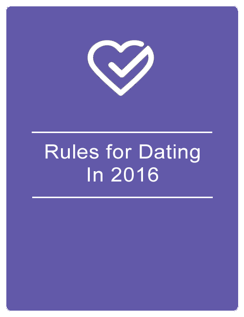 Rules for Dating in 2016
