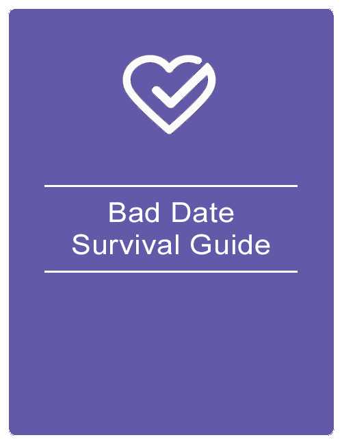 Bad Date Survival Guide